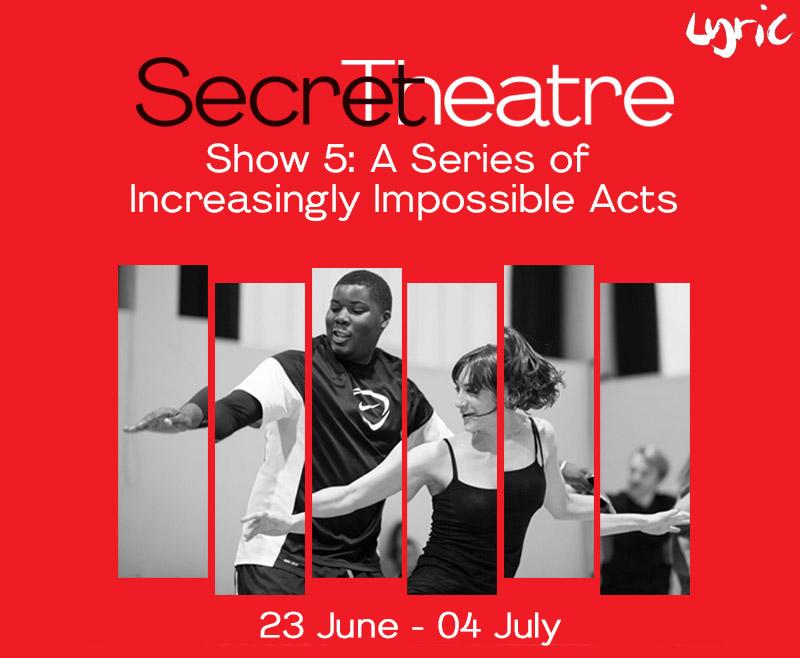 Secret Theatre Show 5