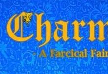 Charming A Farical Fairytale