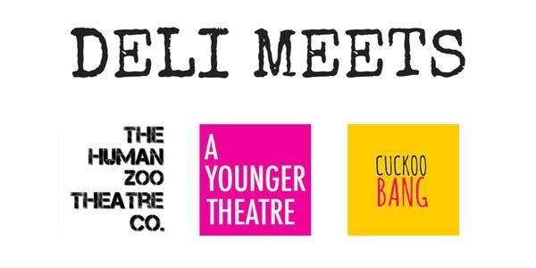 Deli Meets A Younger Theatre Cuckoo Bang Theatre Deli Human Zoo