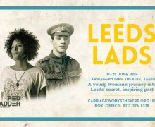 Leeds Lads poster at Carriageworks Theatre, Leeds