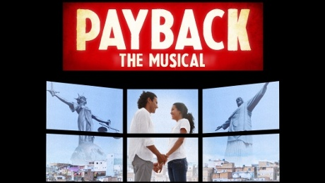 Payback, The Musical